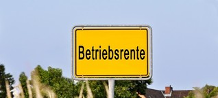 "Bewährte Betriebsrenten oder neue ""Nahles-Rente""?"