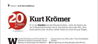 20 Fragen an Kurt Krömer