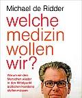 """Buchkritik """"Welche Medizin wollen wir?"""" - Spektrum der Wissenschaft"""
