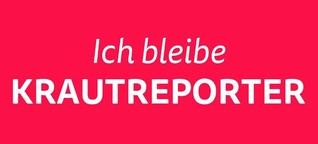 torial Blog | Krautreporter ja bitte...