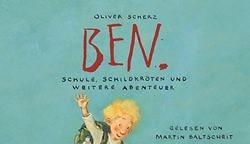 Der Lieblingsbücher zweiter Teil: Ben - Schule, Schildkröten und weitere Abenteuer