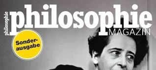 Hannah Arendt - Die Freiheit des Denkens - Philosophie Magazin
