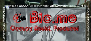 Fotoausstellung: BIO.ME Occupy, Resist, Produce!