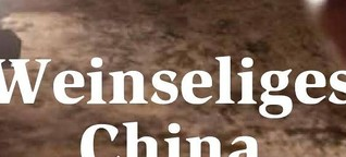 Weinseliges China
