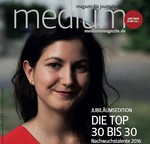 Medium Magazin: Top 30 bis 30