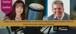 Als Heldenhelfer zu cleveren Marketingstrategien führen - Andreas Pfeifer - Ulrike Giller