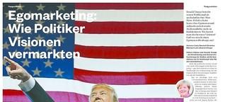 Egomarketing: Wie Politiker Visionen vermarkten