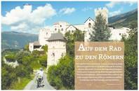 Auf dem Rad zu den Römern - Reisemagazin Grenzenlos N° 3