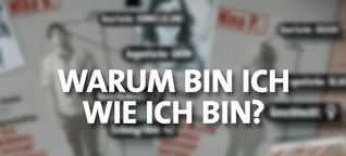 Persönlichkeitsentwicklung: Warum bin ich, wie ich bin | BR.de