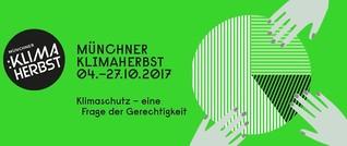 Klimaherbst: Gerecht geht anders! 4.10. / Ashaninka 12.10. EWH München