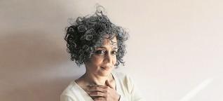 """Arundhati Roy: """"Ich besuche Orte, an die niemand geht"""""""