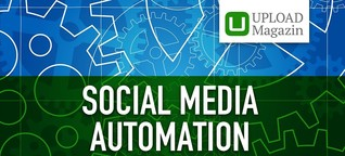 Tipps und Werkzeuge für die Social-Media-Automatisierung