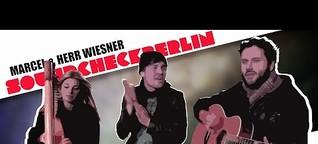 #SoundcheckBerlin: Marcel & Herr Wiesner + Johanna Ewald [Folge #2]