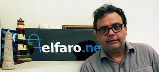 """Das Onlineportal """"El Faro"""" - El Salvadors journalistischer Leuchtturm"""