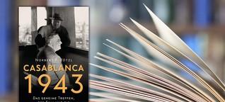 SWR2 Lesenswert Kritik: Norbert F. Pötzl: Casablanca 1943 | Lesenswert | SWR2