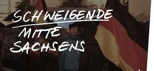 Wie die schweigende Mitte in Sachsen Pegida und Rechte stärkt