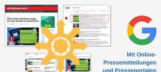 Mit Online-Pressemitteilungen und Presseportalen in die Google News und Social Media - eine Fallstudie