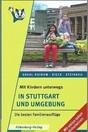 Mit_Kindern_unterwegs__Stuttgart_und_Umgebung___2015__Silberburg_Verlag.PNG