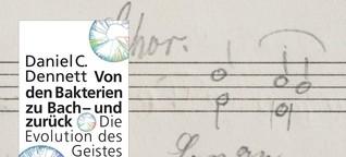 """Daniel Dennett: """"Von den Bakterien zu Bach - und zurück"""" - Blick des Philosophen auf die Evolution des Geistes"""