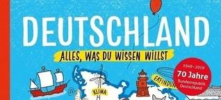 Deutschland - Alles, was du wissen willst