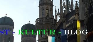 Kunst - Kultur - Blog aus München [3]
