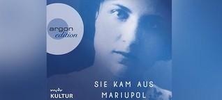 """Hörbuchtipp: """"Sie kam aus Mariupol"""" von Natascha Wodin"""