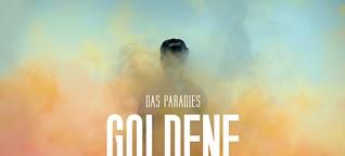 Das Paradies - Goldene Zukunft (CT das radio)