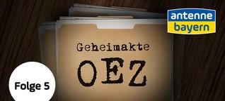 Geheimakte OEZ – Episode 5: Wut und Trauer