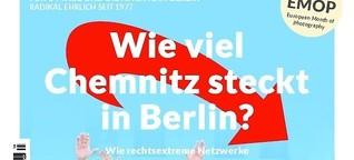Rechtsextremismus: Chemnitz in Berlin?