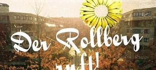 Der Rollberg ruft