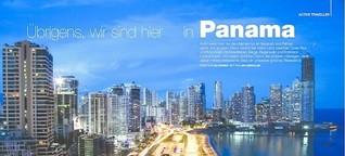 Übrigens, wir sind hier in Panama