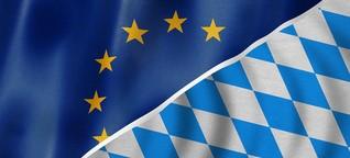 Europa konkret : Was macht die EU für Bayern?