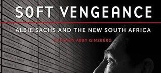 Soft Vengeance: Not just another film about apartheid