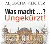 Buch-Neuerscheinung: Was macht…? Ungekürzt!