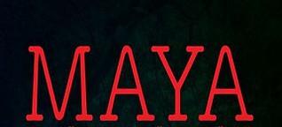 MAYA - Das Rätsel der Königsstädte