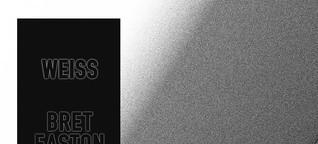 """Bret Easton Ellis: """"Weiß"""" - Die USA als Land ohne Grauzone"""