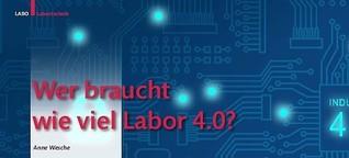 Wer braucht wieviel Labor 4.0?