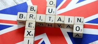 Sag zum Abschied leise Brexit - Großbritannien verlässt die EU