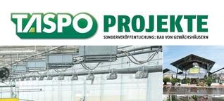 TASPO Projekte: Bau von Gewächshäusern - neue Geschäftsideen