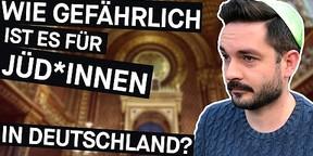 Antisemitismus: Wie gefährlich ist es für Jüd*innen in Deutschland?
