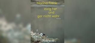 """SR Mediathek :: Buchtipp: Marina Frenk - """"ewig her und gar nicht wahr"""""""