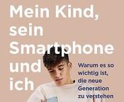 Jean M. Twenge: Mein Kind, sein Smartphone und ich (deutsche Bearbeitung)