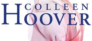 "Colleen Hoover ""Was perfekt war"""