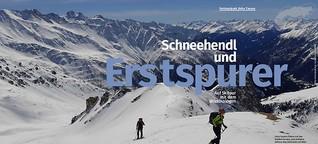 Schneehendl und Erstspurer - auf Skitour mit dem Wildökologen