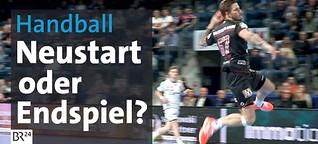 Nach Lockdown: Der Krimi um das erste Spiel des HC Erlangen vor Fans | #NEUSTART | Folge 5/5 | BR24