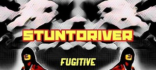 STUNTDRIVER – FUGITIVE: Sultrily Volatile Electro-Rock