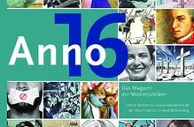 Anno 2016 – Das Magazin der Medienjubiläen