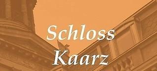 Schloss Kaarz: Das Jetzt genießen