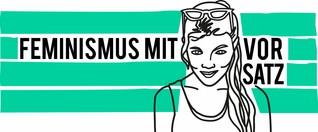 Folge 10 | Feminismus und Männer | Podcast | Feminismus mit Vorsatz