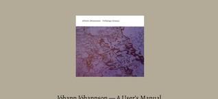 Jóhann Jóhannsson - A User's Manual - Chapter 2: Virðulegu Forsetar (2004) (Das Filter, Deutsch)